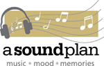 A Sound Plan - Music, Mood, Memories